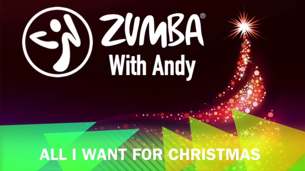All I Want For Christmas - Zumba
