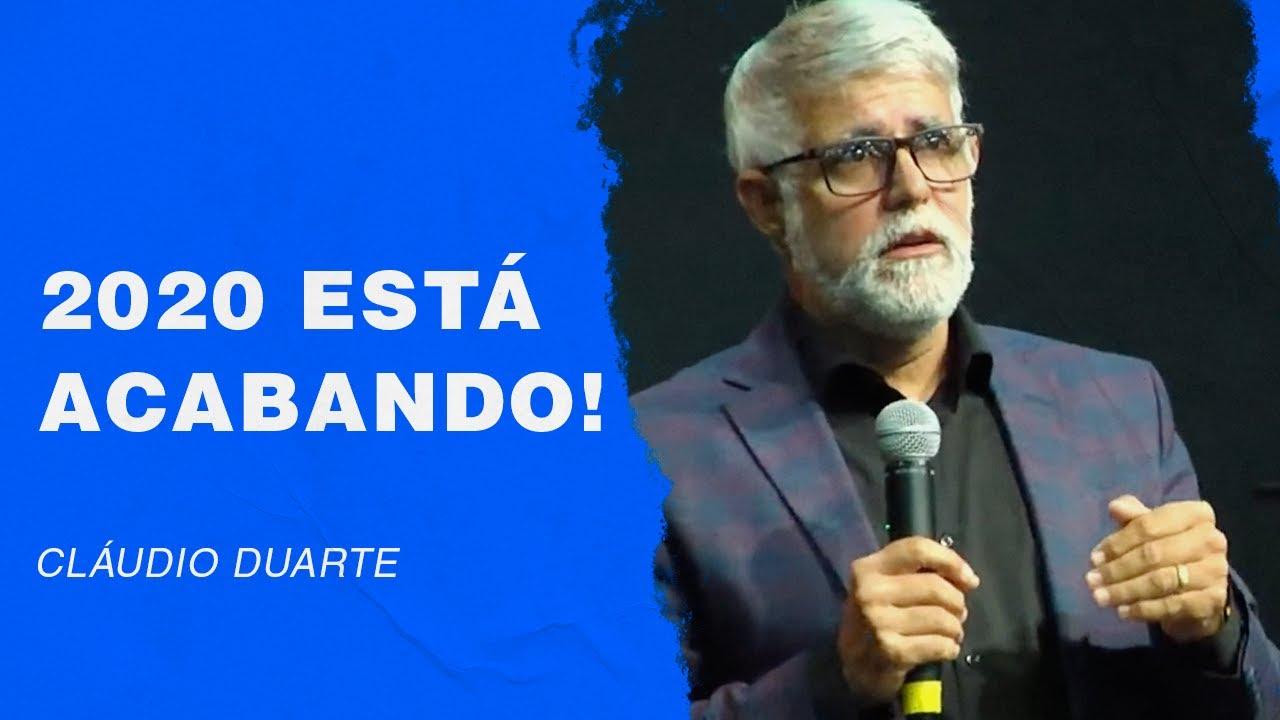 Cláudio Duarte - 2020 está acabando - Palavras de Fé