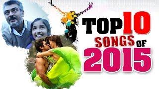 Top 10 Best Tamil Songs of 2015