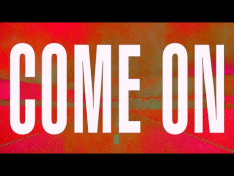 Come On Outside (Lyric Video)