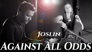 Against All Odds - Joslin - Phil Collins Cover