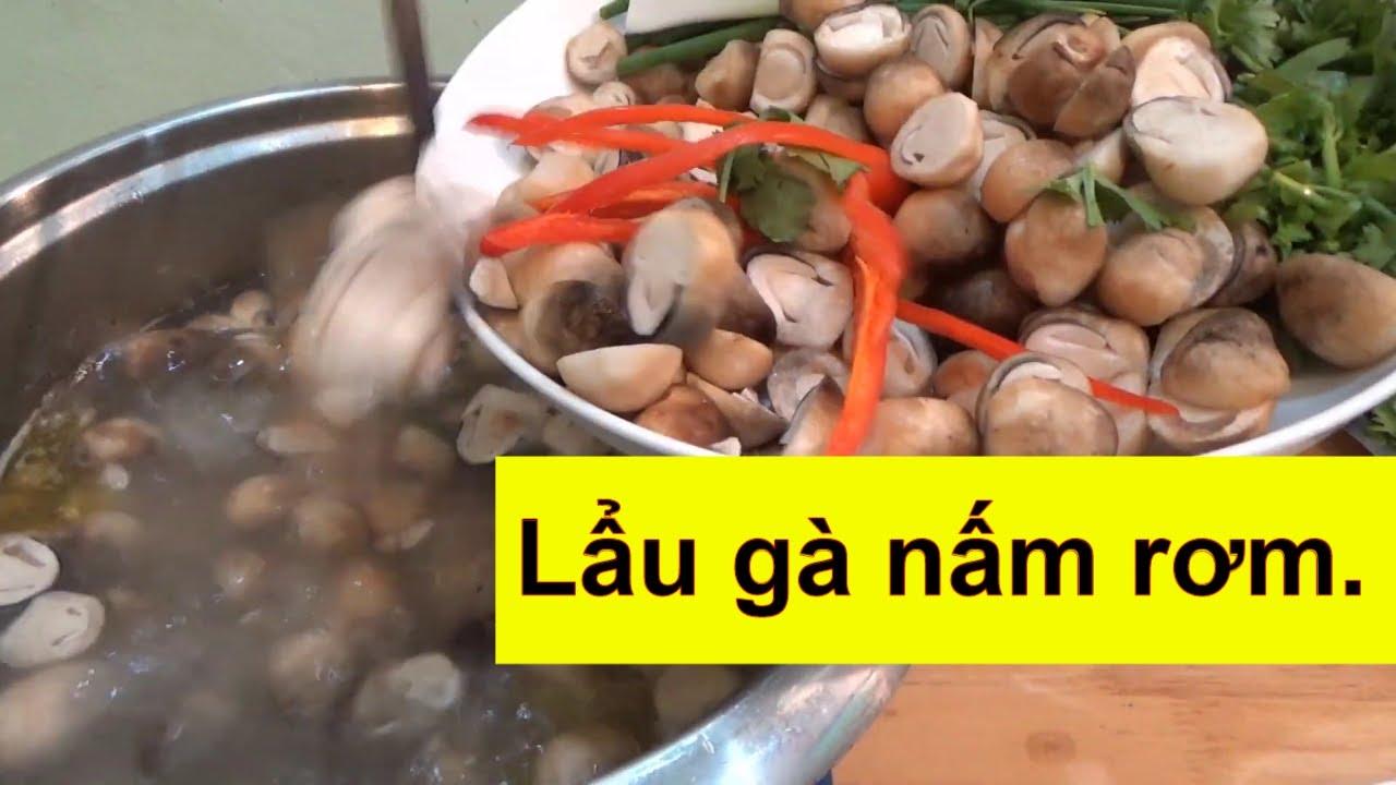 Lẩu nấm rơm gà tre #Vie_Food