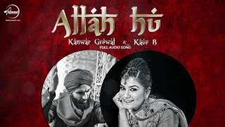Allah Hoo ( Full Audio Song) | Kanwar Grewal - Kaur B | Punjabi Song Collection | Speed Records