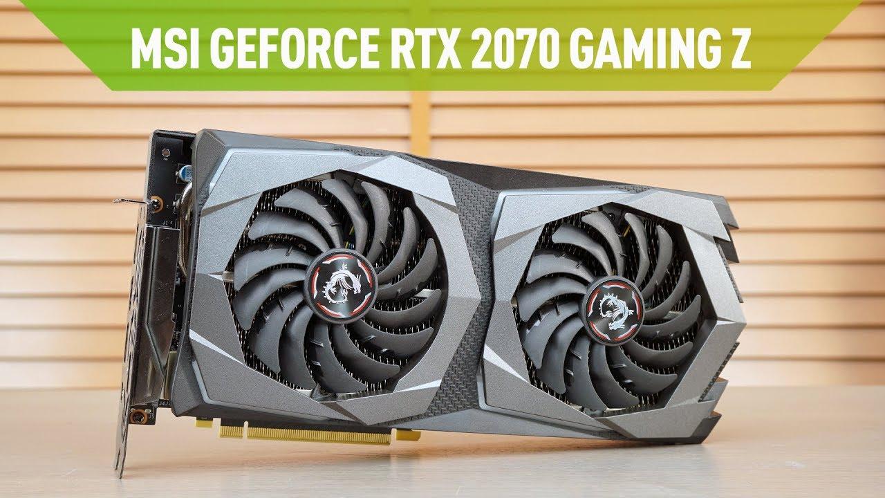 MSI GeForce RTX 2070 GAMING Z İncelemesi