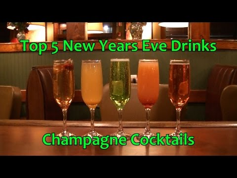 Top 5 New Years Eve Champagne Cocktails Best Drinks