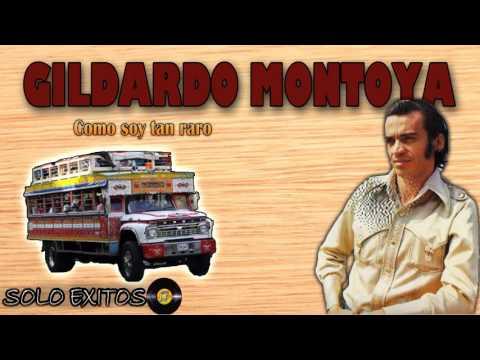 Como yo soy tan raro - Gildardo Montoya