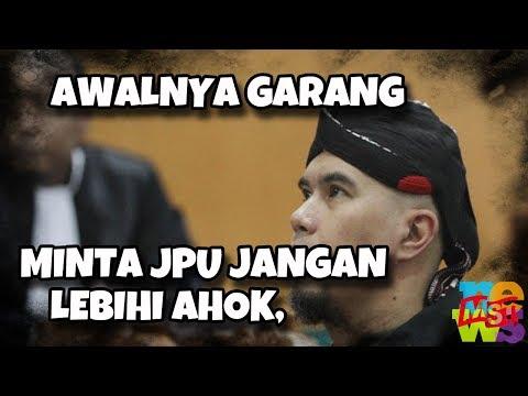 Awalnya Garang, Sekarang Ahmad Dhani Minta Tuntutan Tak Lebih Berat Dari Ahok