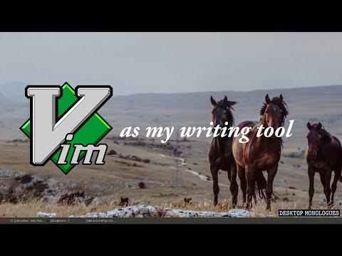 Vim as my new writing tool