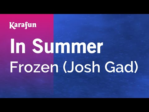 Karaoke In Summer - Frozen *
