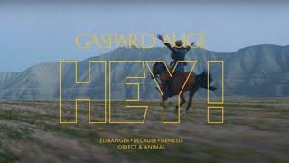 Watch Gaspard Auge Hey video