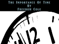 The Importance of Time In Vedic Astrology By Freedom Cole