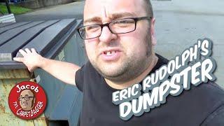 Eric Rudolph's Dumpster