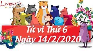 Xem tử vi hàng ngày - Tử vi Thứ 6 ngày 14 tháng 2 năm 2020 của 12 con giáp