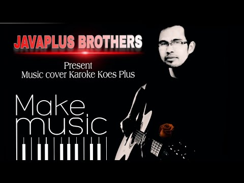 Koes Plus - Minggu yang cerah    Cover karoke non vokal by Java Music