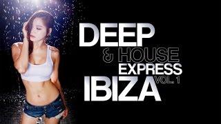 Various Artists - Best Dance Music Mix - Deep & House Express Ibiza Vol. 1 - Club Music