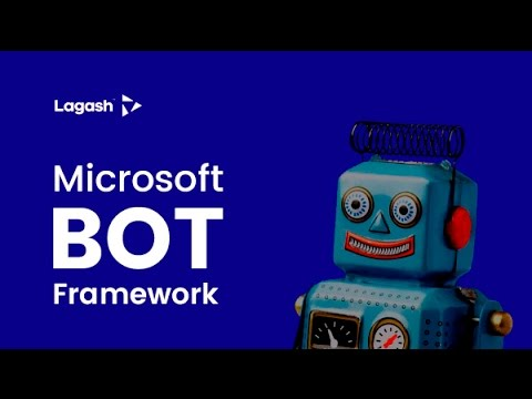 Lagash Webinars - Bot Framework  (English version)
