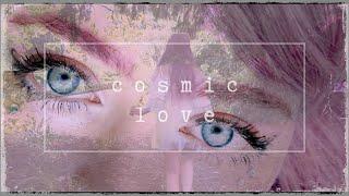 ★ COSMIC LOVE (MUSIC VIDEO) ★