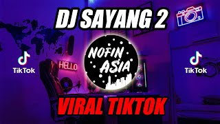 Sayang 2 DJ Remix Full Bass Terbaru 2019