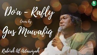 Do'a - Rafly   Syair asli Rabi'ah Al Adawiyah   Cover by Gus Muwafiq (Lirik)