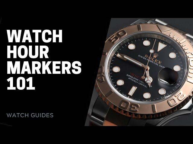 Watch Hour Markers 101 | SwissWatchExpo