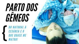 Relato de parto dos gêmeos - do natural à cesárea e o que quase me matou