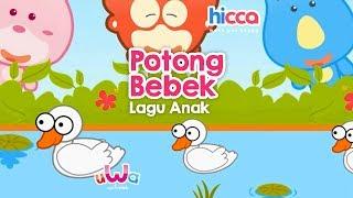 Lagu Anak Indonesia - Potong bebek angsa