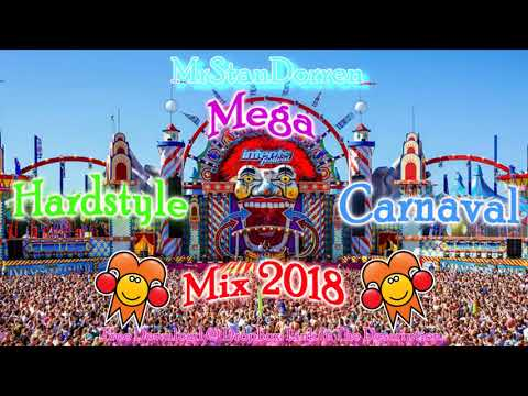 Mega Hardstyle Carnaval Mix 2018 [FREE DOWNLOAD]