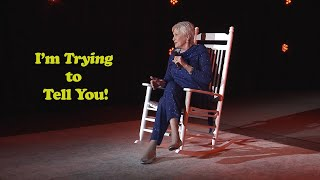 Jeanne Robertson | I'm Trying to Tell You!