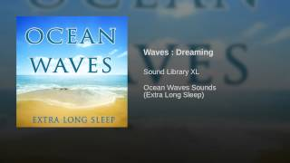 Waves : Dreaming