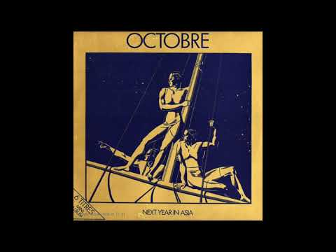 Octobre | Album: Next Year in Asia | Cold Wave | France | 1982