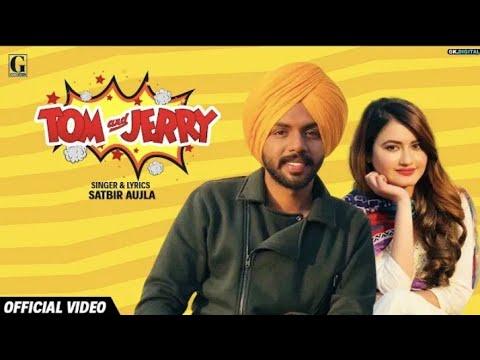 Tera Mera Yeh Rishta  Full Song Satbir Aujla Ve Tom And Jerry Ja Tera Mera Yeh Rishta Video Song