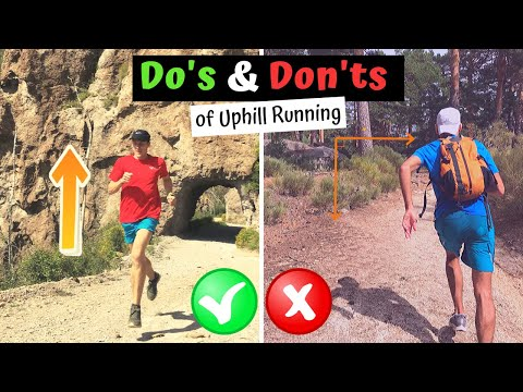 The DOs and DON'Ts of Uphill Running