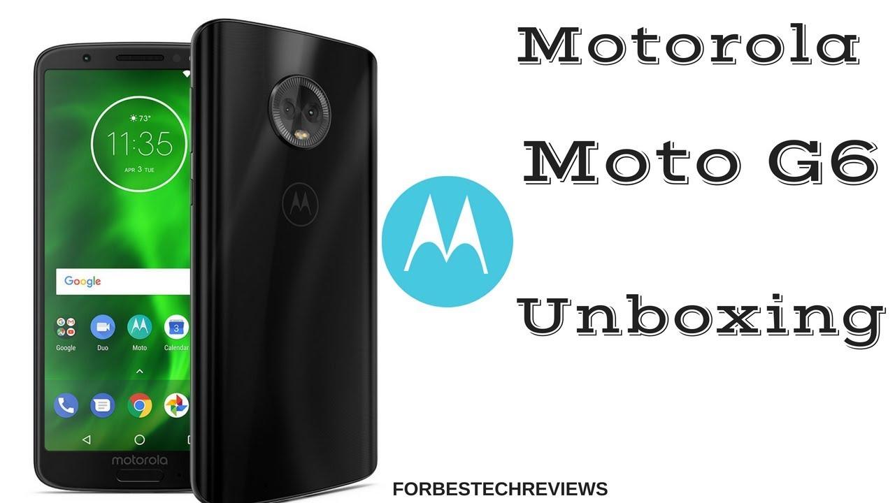 Moto G6 Unboxing - YouTube