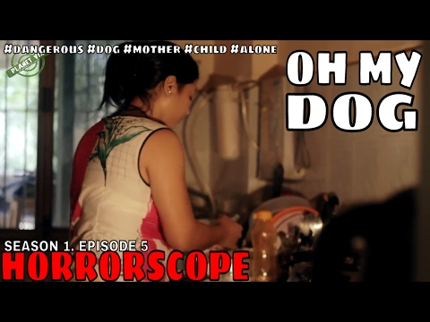 Oh My Dog! Mother, child and Dog l Horrorscope Web Series | S01 EP 05| IFC Originals