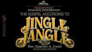 The Gospel According To Jingle Jangle | Freedom Friday Bible Study