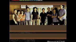 Sana By Passion Generation Worship Band