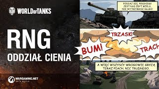 RNG: Oddział Cienia [World of Tanks Polska]