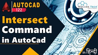AutoCad 3D - How to Use 3D Intersect Command in AutoCad | AutoCad Tutorial #122