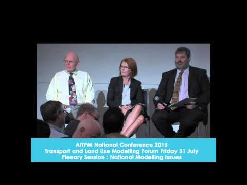 Transport and Land Use Modelling Forum Part 2 Friday 31 July 2015