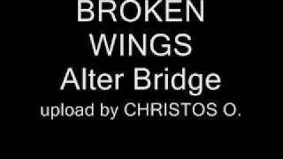 BROKEN WINGS - Alter Bridge (lyrics).wmv