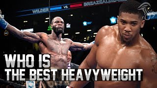 Who Is The Best Heavyweight Boxer Today?