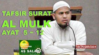 Tafsir Surat AL MULK ,Ayat 5 -12 , Ust. Amri Azhari Lc,Masjid As-Salam-260217