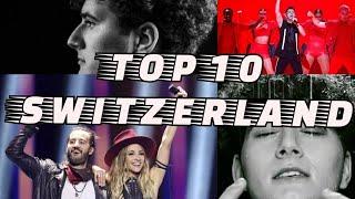 🇨🇭 SWITZERLAND EUROVISION TOP 10 (2006-2021)