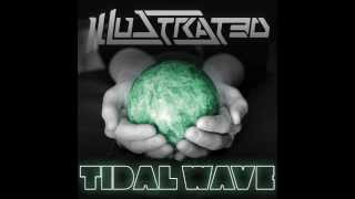 Illustrated - Tidal Wave (Single)