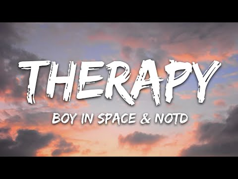 Boy In Space Notd - Therapy