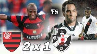 Flamengo 2 x 1 Vasco * Edílson vs Edmundo * Brasileiro 2003 * Returno