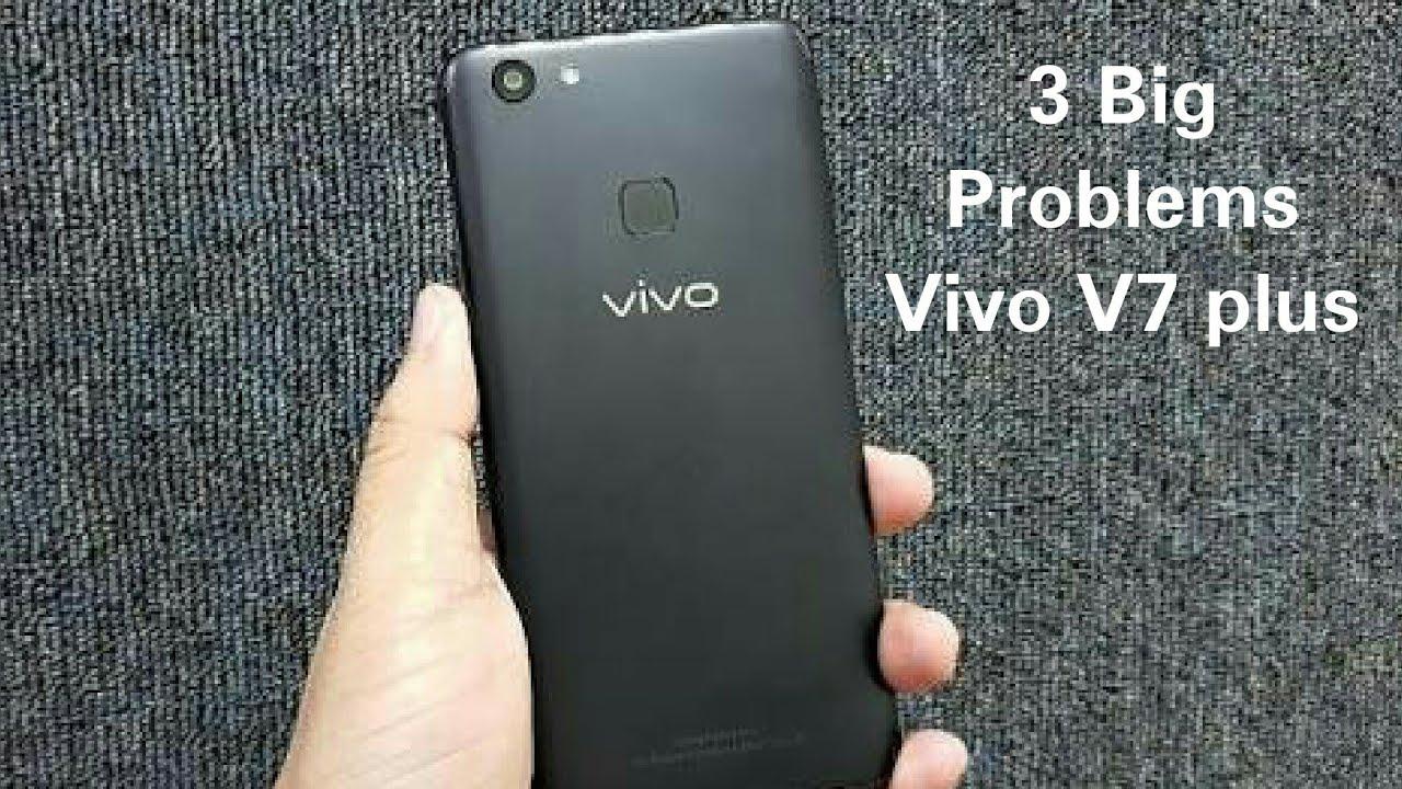 3 Big Problems in Vivo V7 plus