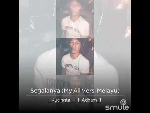 Segalanya (My All) - Liza Hanim, Siti Nurhaliza, Siti Sarah, Misha Omar