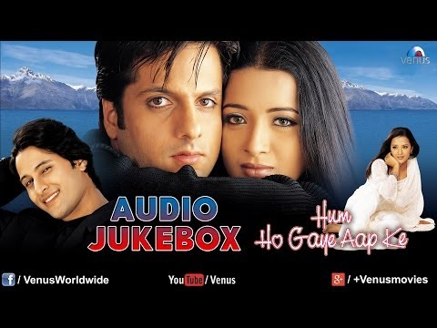 Hum Ho Gaye Aap Ke Audio Jukebox  Fardeen Khan, Reema Sen
