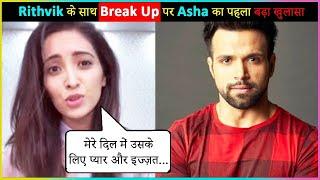 Asha Negi Shocking Reaction On Her BREAK UP With Rithvik Dhanjani